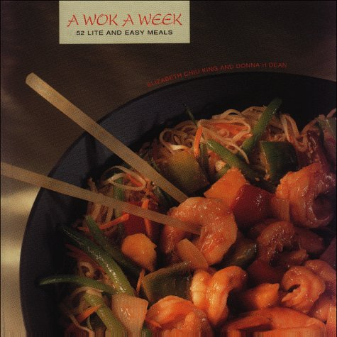 Wok a Week: 52 Lite and Easy Meals