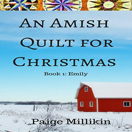 An Amish Quilt for Christmas: Book 1: Emily audiobook cover art