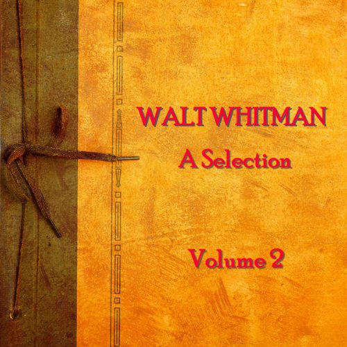 Walt Whitman: A Selection, Volume 2 Titelbild
