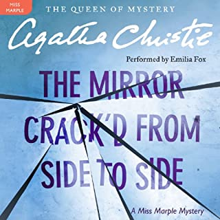 The Mirror Crack'd from Side to Side     A Miss Marple Mystery              By:                                                                                                                                 Agatha Christie                               Narrated by:                                                                                                                                 Emilia Fox                      Length: 8 hrs and 26 mins     268 ratings     Overall 4.5