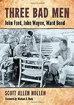 للرجال من ثلاثة Bad: John لسيارة Ford ، جزن وين ؛ Ward بوند