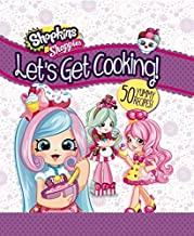 Let's Get Cooking! (Shopkins: Shoppies Cookbook)