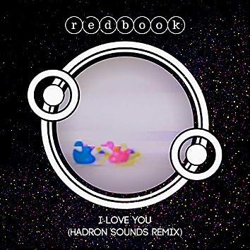 I Love You (Hadron Sounds Remix)