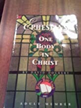 Ephesians: One body in Christ (Winter Bible Study, Adult 1997)