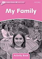 My Family: Starter Level: 175-word Vocabulary My Family Activity Book (Dolphin Readers)