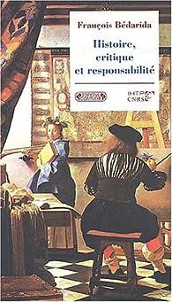 Histoire, critiques et responsabilité par Henry Rousso