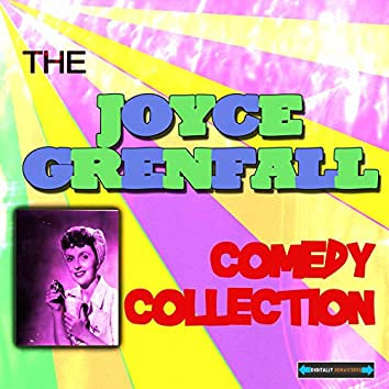 The Joyce Grenfell Comedy Collection
