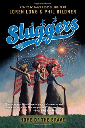 Home of the Brave (Sluggers) by Loren Long (2011-02-22)