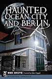 Haunted Ocean City & Berlin | Ocean City Halloween Ghost Walk 2017 | October 2017 Events Ocean City MD