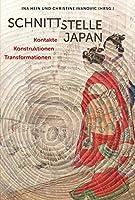 Schnittstelle Japan: Kontakte. Konstruktionen. Transformationen