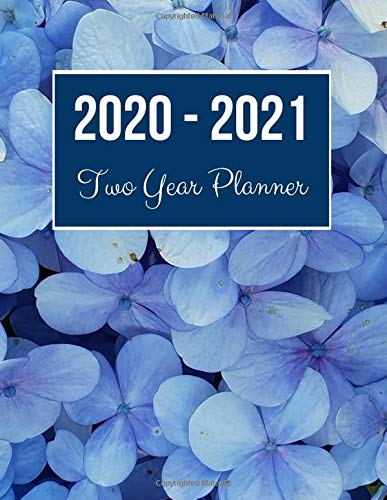 2020-2021 Two Year Planner: Blue Petaled Flower Cover | 2020 Planner Weekly and Monthly | Jan 1, 2020 to Dec 31, 2021 | Calendar Views