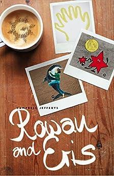 Rowan and Eris by [Campbell Jefferys]