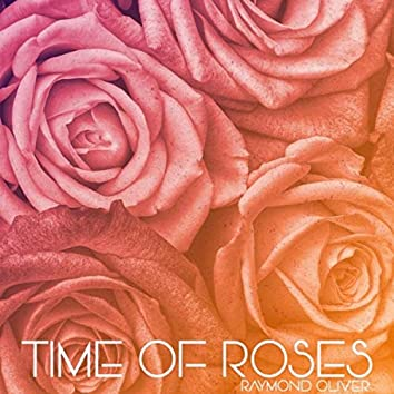 Time of Roses
