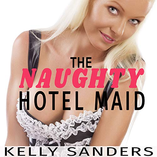 The Naughty Hotel Maid cover art
