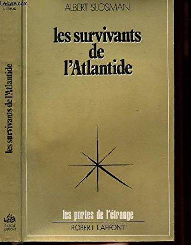 SURVIVANTS DE L ATLANTIDE