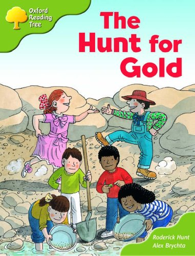Oxford Reading Tree: Stage 7: More Storybooks (magic Key): the Hunt for Gold: Pack Aの詳細を見る