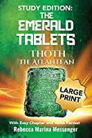Study Edition The Emerald Tablets of Thoth The Atlantean: With Easy Chapter and Verse Format