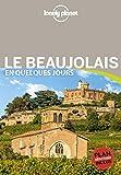Le Beaujolais En quelques jours - 1ed