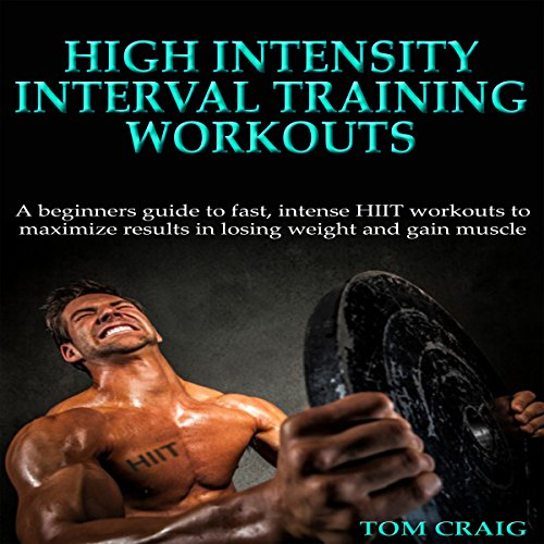 HIIT: High Intensity Interval Training Workout audiobook cover art