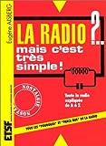 La radio ?... mais c'est très simple ! 29ème édition