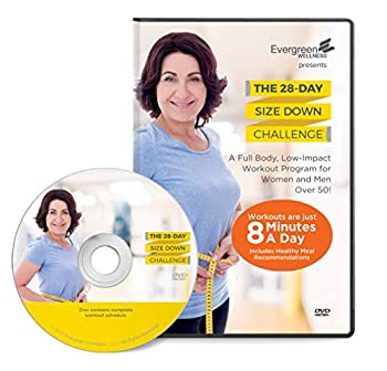 The 28 Day Size Down Challenge Workout DVD for Beginners and Seniors - Full Body Low Impact Exercise And Fitness Program