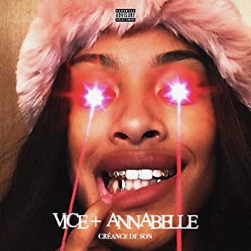 Vice + Annabelle