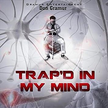Trap'd in My Mind