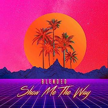 Show Me the Way (feat. Tone Jonez)