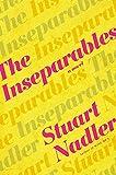 The Inseparables - Stuart Nadler