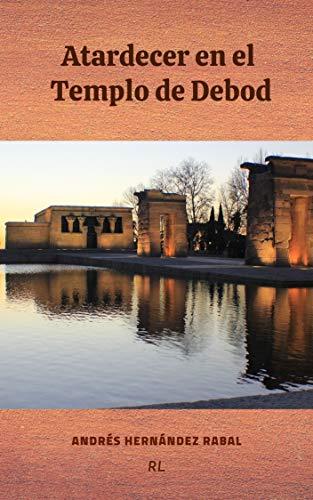 Atardecer en el Templo de Debod