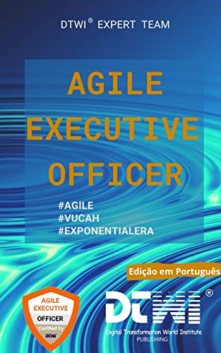 AGILE EXECUTIVE OFFICER (Portuguese Edition)