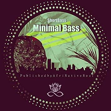Minimal Bass