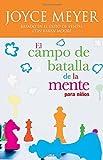 El Campo De Batalla De La Mente Para Ninos (Spanish Edition) by Meyer, Joyce (2006) Paperback
