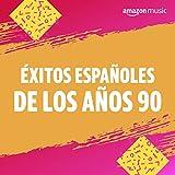 Éxitos españoles de los años 90