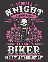 2020 Motorcycle Calendar and Planner For Bikers: Biker Babe Forget Knight Take Biker In Dirty Leathers   December 2019 - December 2020   8.5 X 11