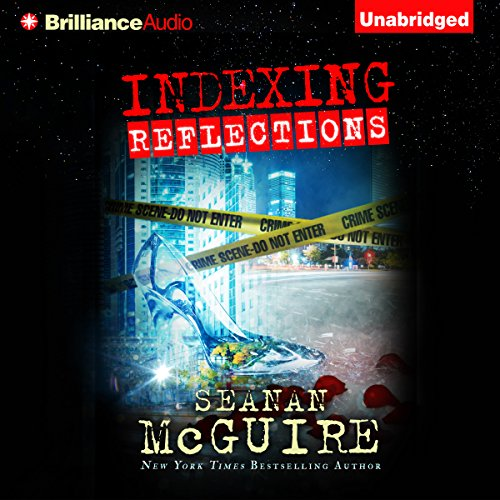 Indexing: Reflections     Indexing Series, Book 2              By:                                                                                                                                 Seanan McGuire                               Narrated by:                                                                                                                                 Mary Robinette Kowal                      Length: 12 hrs and 18 mins     2 ratings     Overall 4.5
