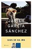 Dios se ha ido (Autores Españoles E Iberoamer.)