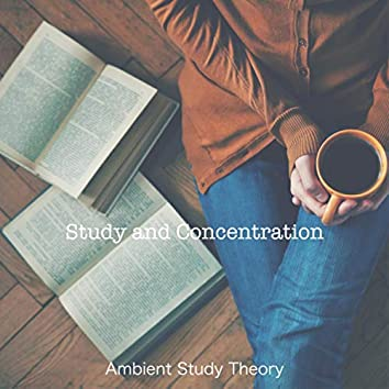 Study and Concentration