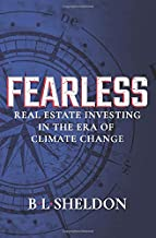 FEARLESS: Real Estate Investing in the Era of Climate Change