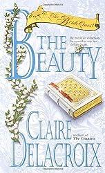 The Beauty (Bride Quest, Book 4): Claire Delacroix