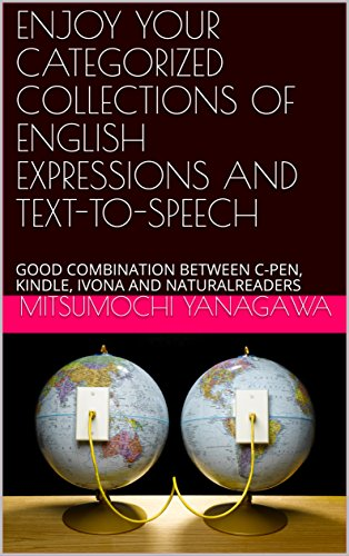 ENJOY YOUR CATEGORIZED COLLECTIONS OF ENGLISH EXPRESSIONS AND TEXT-TO-SPEECH: GOOD...