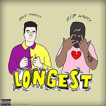 Longest (feat. 617 Wreck)
