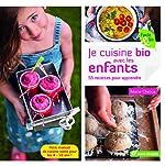 Je cuisine bio avec les enfants de Marie Chioca