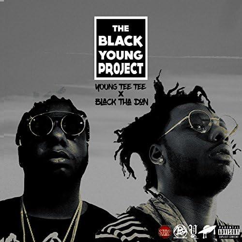 Young TeeTee & Black Tha Don