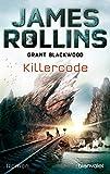 Killercode: Roman (SIGMA Force - Tucker Wayne 1) (German Edition)