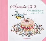 Agenda 2012 - Gourmandises au point de croix