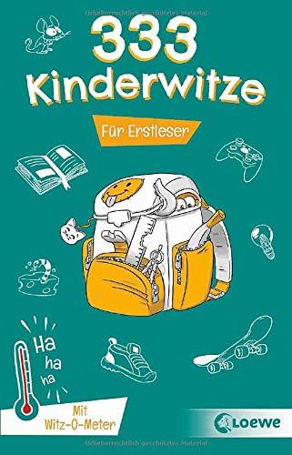 333 Kinderwitze - Für Erstleser: Witzebuch für Jungen und Mädchen ab 6 Jahre