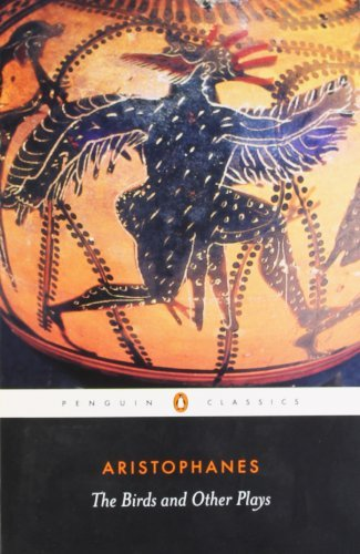 By Aristophanes - The Birds and Other Plays (Penguin Classics)