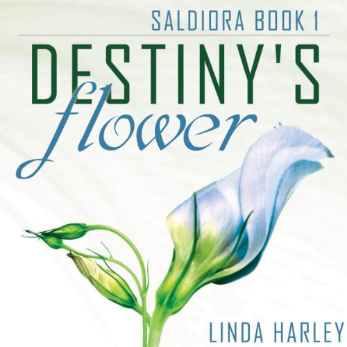 Destiny's Flower audiobook cover art