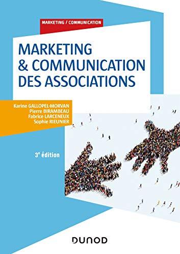 Marketing & Communication des associations - 3e éd. (Marketing/Communication) (French Edition)